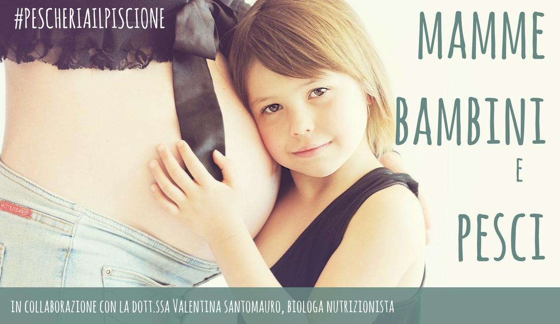 Pescheria Il Piscione Ciriè Svezzamento Bambini Mamme e Pesci