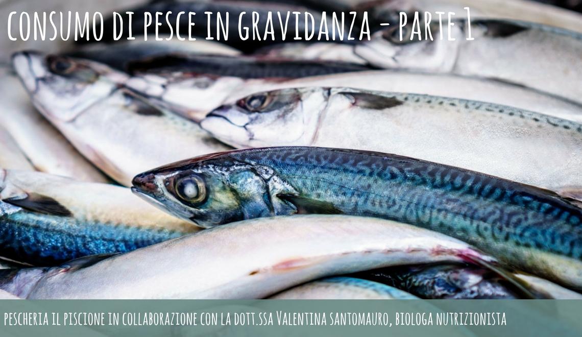Consumo Di Pesce In Gravidanza Scopri I Consigli Della Dottssa
