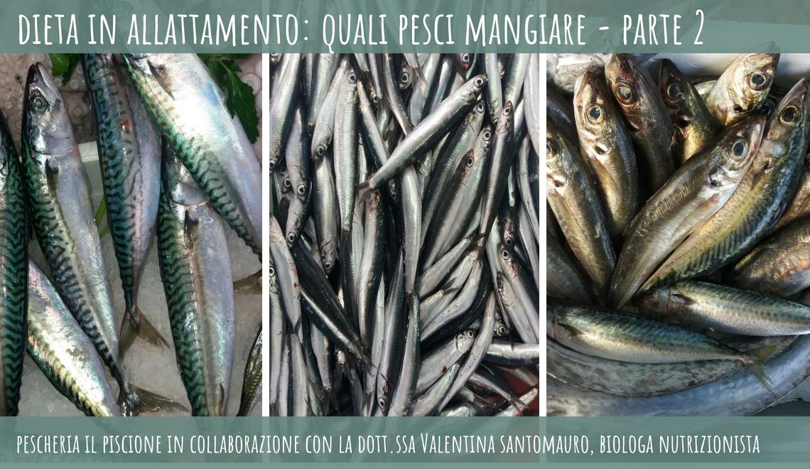 Dieta In Allattamento: quali pesci mangiare?Parte 2